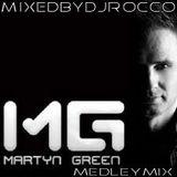 Martyn Green MedleyMix (MIXEDBYDJRocco)