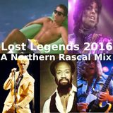 Lost Legends 2016 - A Northern Rascal Mix Up