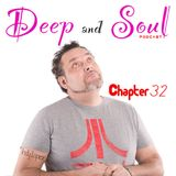 Deep & Soul Ep 32