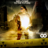 ARQUITECTO - Welcome to the Future _Episode 2