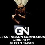 Grant Nelson Compilation // Mixed Live By Dj Ryan Brasco