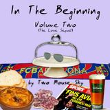 IN THE BEGINNING Vol. 2 (The Second Megamix)