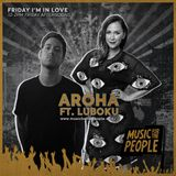 Friday I'm in Love (ft. Luboku) - August 30th 2019