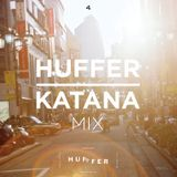 HUFFER (NZ) x KATANA Mix