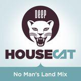 """Deep House Cat Show - """"No Man's Land Mix - philE Feat. Daniel Falkenberg"""""""