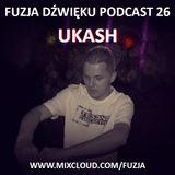 Fuzja Dźwięku podcast 26 (part 1 @ Houseradio) - Ukash