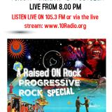 RAISED ON ROCK WITH CHRIS FRANKLIN EDITION 13 MONDAY 15th OCT 2018: PROG ROCK SPECIAL COMPLETE SHOW