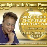 Spotlight w/ Vince Pass. . .Felicia D. Blakeney