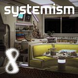 Systemism 8