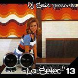 DJ SAIZ ••• La Selec' 13 ••• Easy Listening Music Libraries