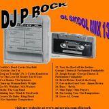 DJ P Rock OL School Mix 13