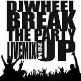 DjWheeL-Break The Party Up