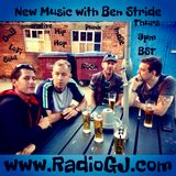 NEW MUSIC with Ben Stride EP10-11 www.RadioGJ.com July 2019