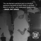 Interview: ANGEL BAT DAWID (International Anthem Records) - Discussion hosted by LEXIS