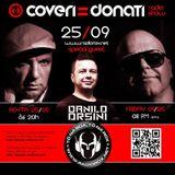 Coveri & Donati Radioshow - Special Guest Of The Week - Danilo Orsini (220915 - 250915)