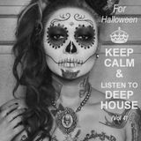 Keep Calm & Listen To Deep House (Vol 4)