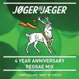 JØGER PÅ JÆGER 4 YEAR ANNIVERSARY MIX - REGGAE