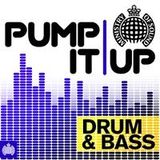 Pump It Up : UK Drum & Bass Mix