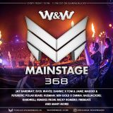 W&W – Mainstage 368 Podcast