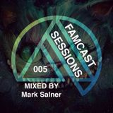 FAMCAST 005 Mixed by Mark Salner
