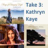 Take 3: Kathryn Kaye #3