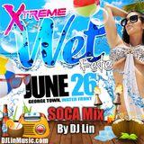 DJ Lin - XTREME SOCA MIX
