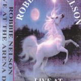 Robbie Nelson - Live At The Arena December 1995 - Side A
