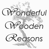 Wonderful Wooden Reasons (May 2014)