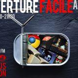 Ouverture Facile - Radio Campus Avignon - 21/11/13