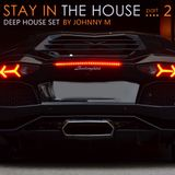 Stay In The House #2 | Deep House Set