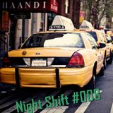 Night Shift #008