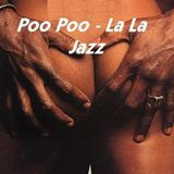 Poopoolala Jazz ( Soul/Funk/Jazz -MIX )