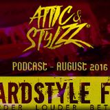 Attic & Stylzz presents: Bass-ie & Hard-Riaan Freestyle podcast August 2016