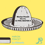 Marion Poncet [La Chinerie] Mixed By DJ PHIL MASTER D