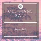 Old Mans Aug 14th, 2016