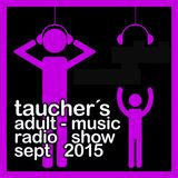 taucher´s adult-music radio show sept 2015 .mp3