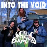 We Hunt Buffalo - Into The Void Podcast