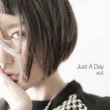 Just A Day #05