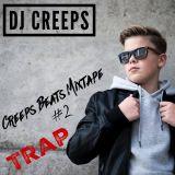 Creeps Beats Mixtape #2