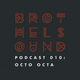 Brothel Sound Podcast 010: Octo Octa