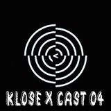 Klose X Cast 04