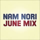 Nam Nori - June 2012 Mix