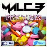 MalcB - PICK 'n' MIX !!NEW MIX OUT NOW!!