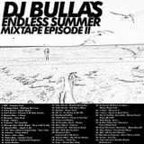 DJ Bulla´s Endless Summer Mixtape Episode II