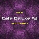 HATAKEN - Live at Cafe Deluxe #3