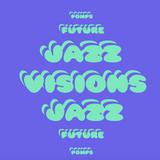 Pomps Future Jazz Visions