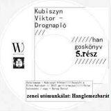 Kubiszyn Viktor - Drognapló (hangoskönyv, ötödik rész) [sell-action#184]