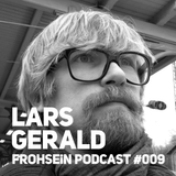 FROHSEiN Podcast #009 / Lars Gerald / AudioRausch ( Bad Belzig 2015-03-21 )