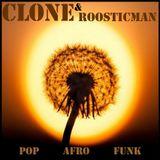 Clone & Roosticman - Pop Afro Funk Mix