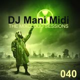 040- DJ Mani Midi: Radioactive Future DJ Mix